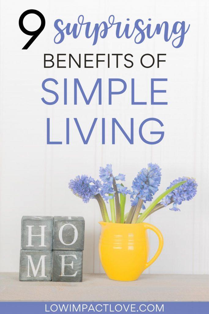 9 Surprising Benefits of Simple Living - purple flowers in yellow mug