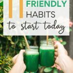 11 Eco Friendly Habits to Start Today - couple holding green smoothies