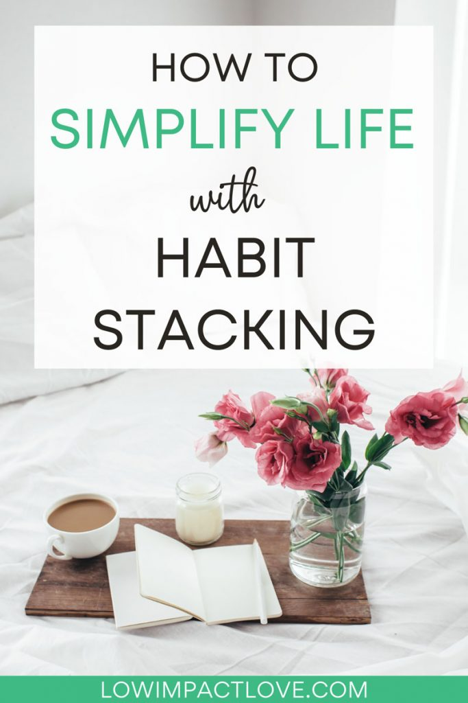 "White bed with book, coffee, and roses, with text overlay - ""how to simplify life with habit stacking""."