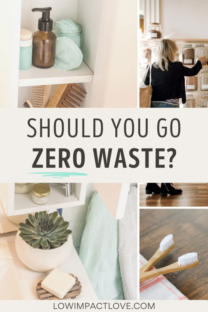 "Collage of bathroom cabinet, girl shopping for jars, and toothbrush, text overlay: ""Should you go zero waste?"""