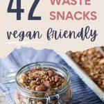 "Glass jar of granola on blue towel, with text overlay - ""42 zero waste snacks, vegan friendly""."