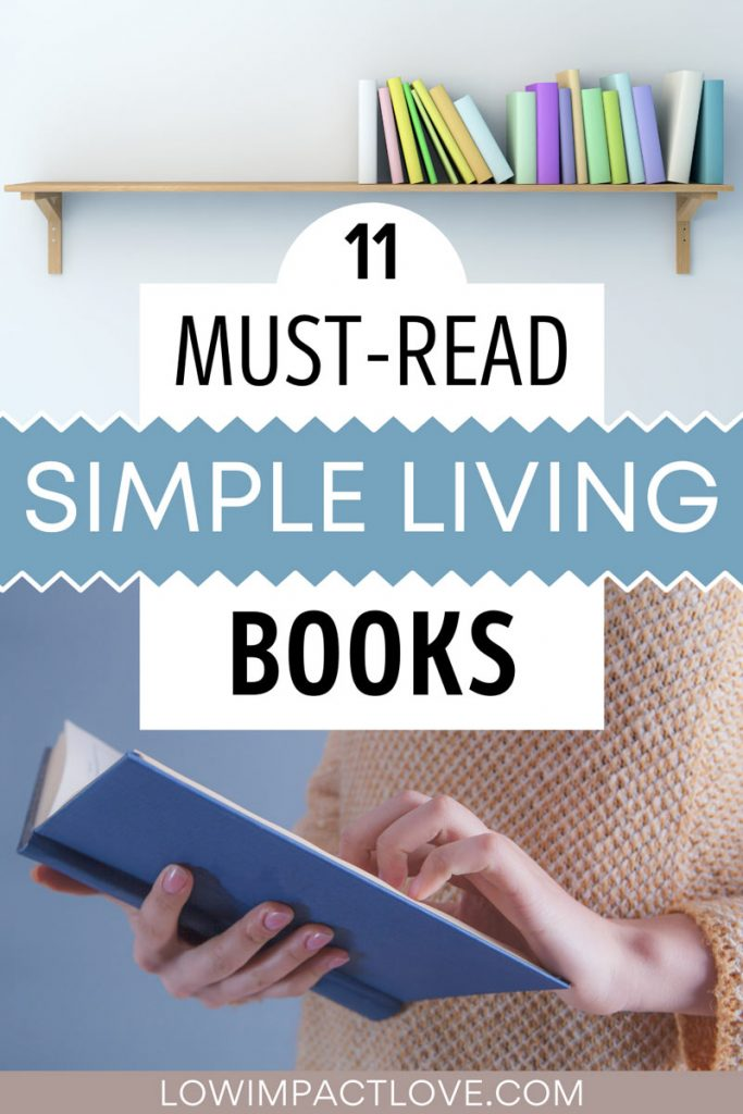 "Collage of pastel books on shelf and woman reading blue book, with text overlay - ""11 must-read simple living books""."