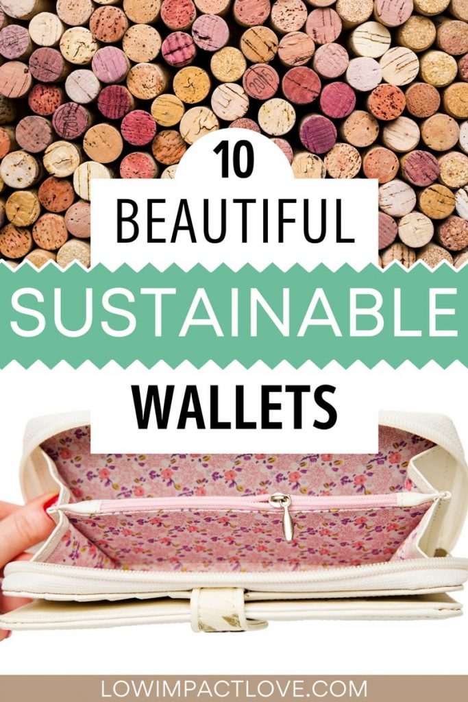 """Collage of used wine corks and white wallet with floral print interior, with text overlay - """"10 beautiful sustainable wallets""""."""