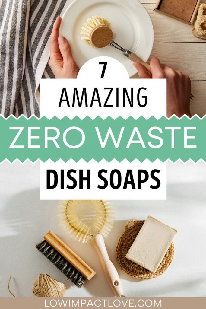 """Collage of eco friendly dish soap and brushes, with text overlay - """"7 amazing zero waste dish soaps""""."""