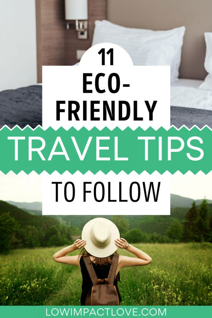 """Collage of hotel bed and woman standing in green field, with text overlay - """"11 eco-friendly travel tips to follow""""."""