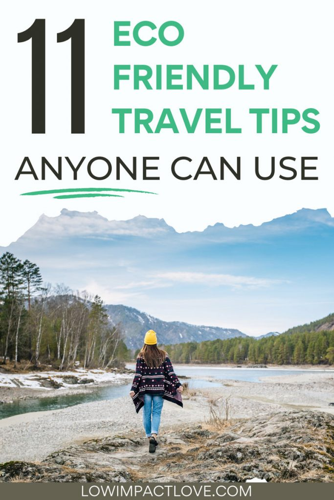 """Woman walking along rugged lake shore, with text overlay - """"11 eco friendly travel tips anyone can use""""."""