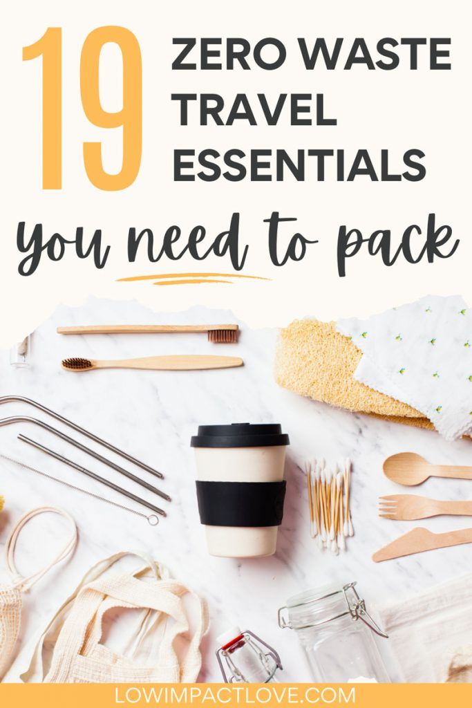 "Flat lay of reusable cups, straws, and utensils, with text overlay - ""19 zero waste travel essentials you need to pack""."