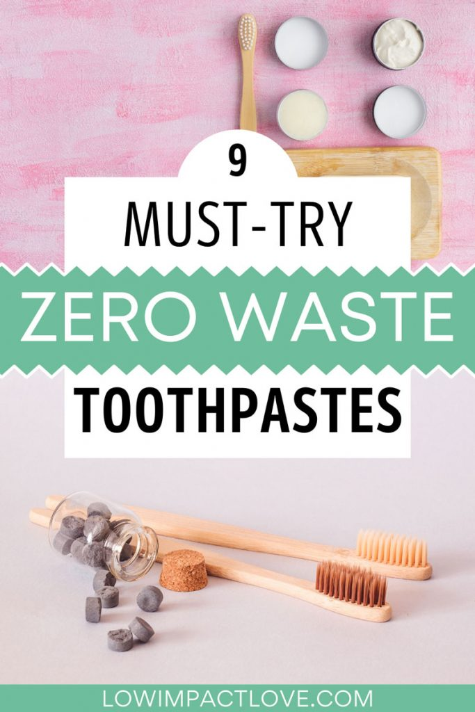 """Collage of bamboo toothbrushes next to plastic free toothpastes, with text overlay - """"9 must try zero waste toothpastes""""."""