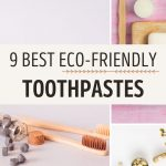 """Collage of zero waste toothpastes next to bamboo toothbrushes, with text overlay - """"9 best eco friendly toothpastes""""."""