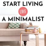 "Pink couch and wood end table, with text overlay - ""how to start living like a minimalist""."