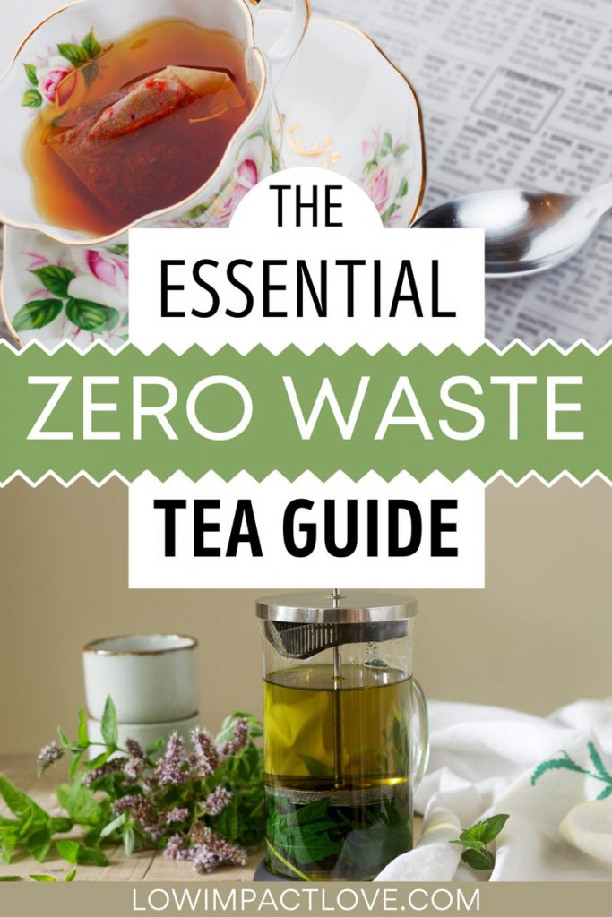"""Collage of tea cup and glass tea brewer, with text overlay - """"the essential zero waste tea guide""""."""