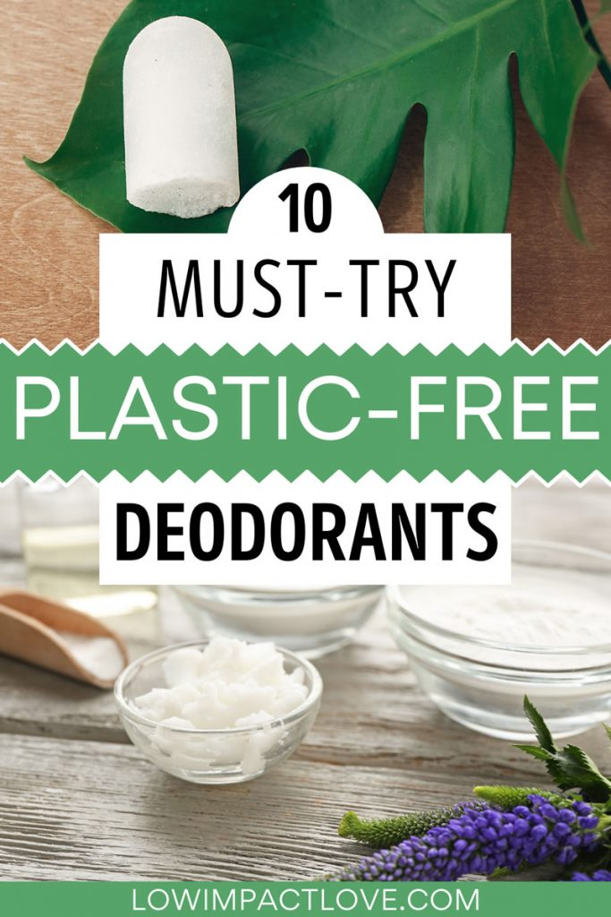 """Collage of deodorant stick on leaf and bowls of white paste, with text overlay - """"10 must-try plastic free deodorants""""."""