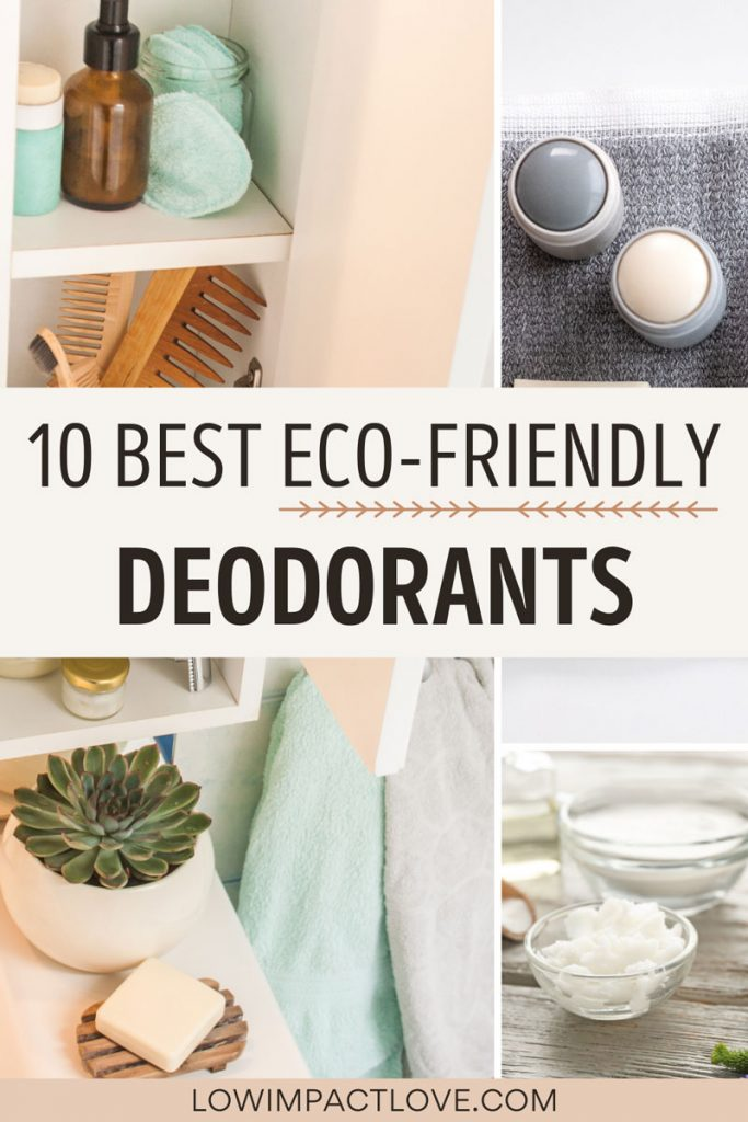"""Collage of plastic free deodorant bars and cream, with text overlay - """"10 best eco friendly deodorants""""."""