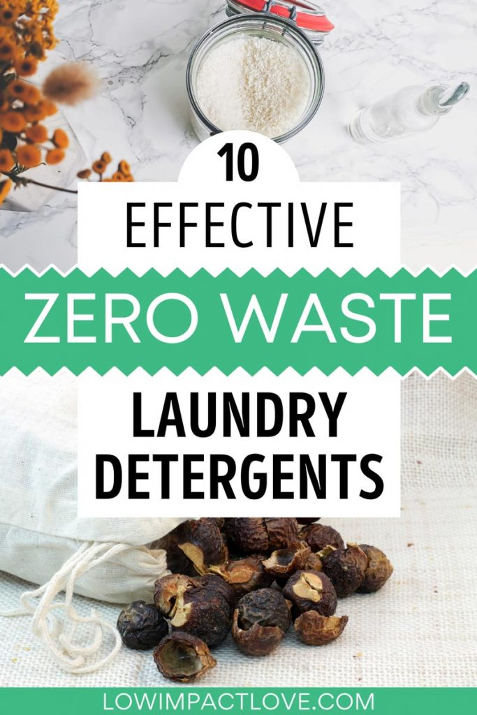 "Collage of powder detergent and soap nuts, with text overlay - ""10 effective zero waste laundry detergents""."