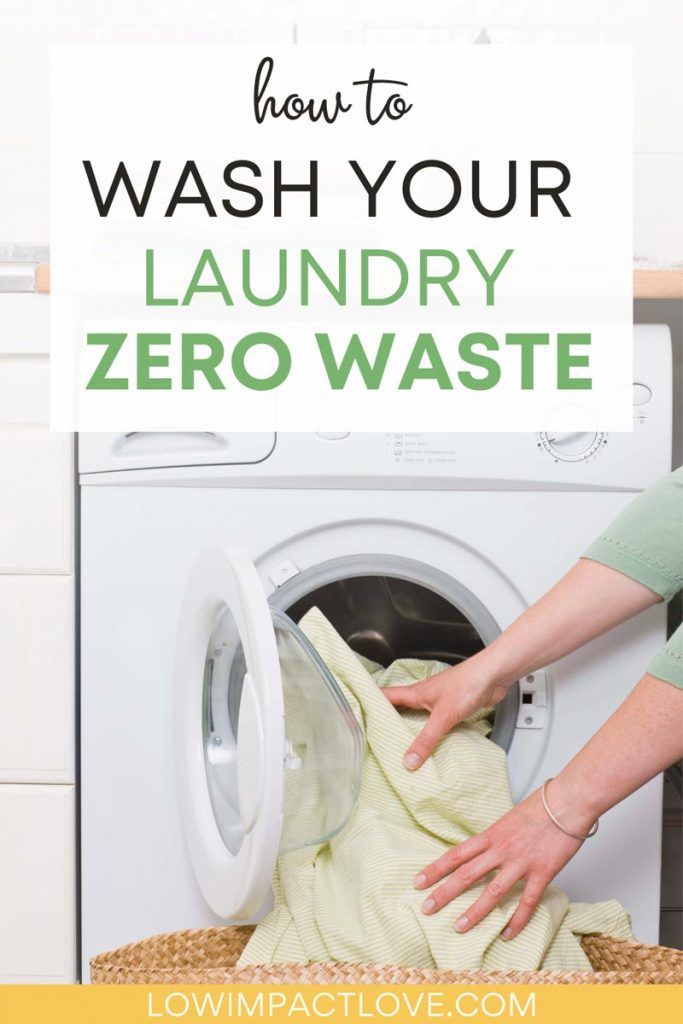 "Woman loading washing machine with towels, with text overlay - ""How to wash your laundry zero waste""."