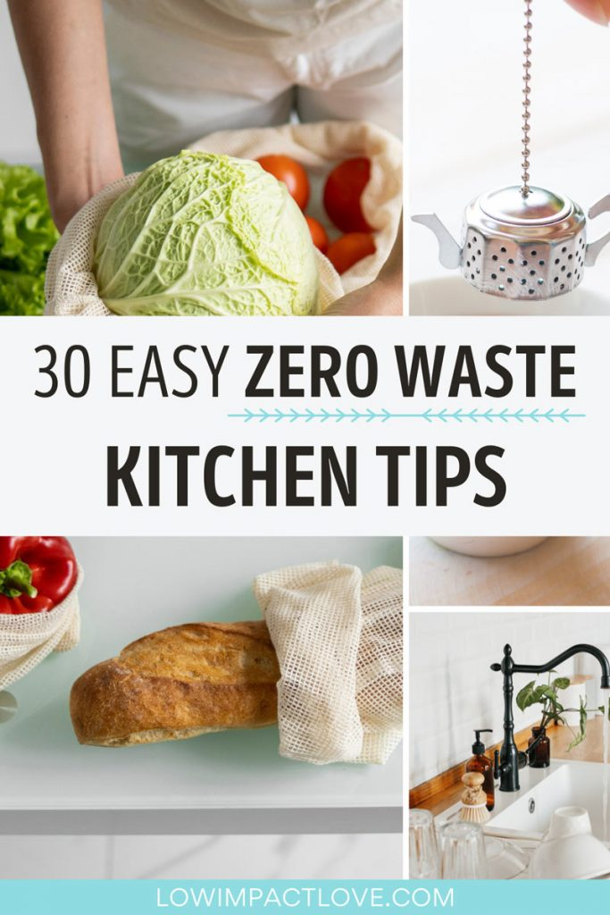 """Collage of woman holding cabbage, metal tea infuser, and kitchen sink, with text overlay - """"30 easy zero waste kitchen tips""""."""