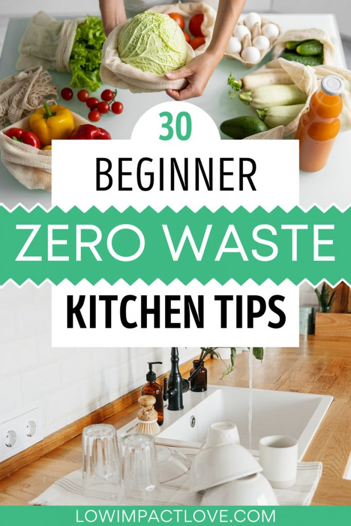 """Collage of produce on white table and kitchen sink, with text overlay - """"30 beginner zero waste kitchen tips""""."""