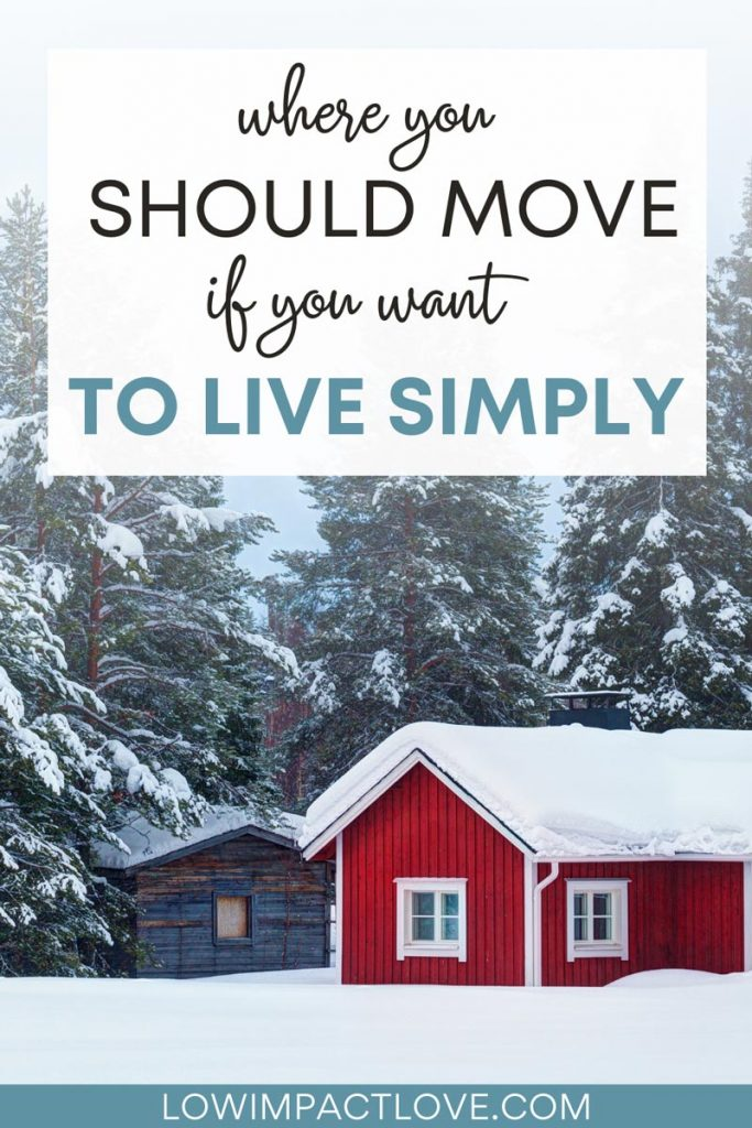 """Red cottage in snowy landscape, with text overlay - """"Where you should move if you want to live simply""""."""