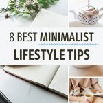 """Collage of journal, tea kettle, and dog on lap, with text overlay - """"8 best minimalist lifestyle tips""""."""