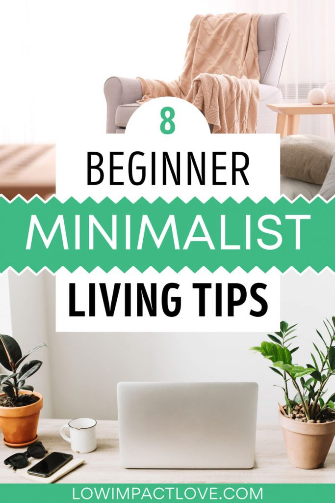 """Collage of grey chair with pink blanket, and desk with laptop and plants, with text overlay - """"8 beginner minimalist living tips""""."""